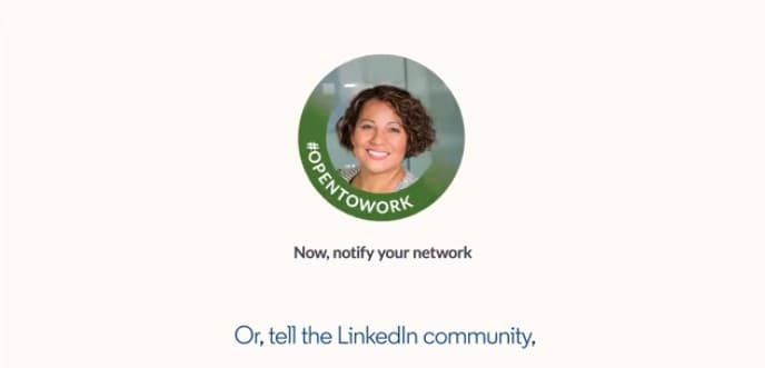 Use LinkedIn to Broadcast Your Availability to Work